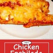 graphic for pinterest of chicken enchilada casserole