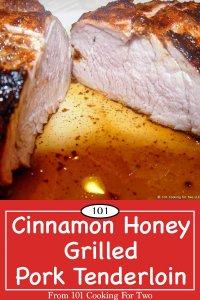 graphid for Pinterest of grilled honey cinnamon pork tenderloin