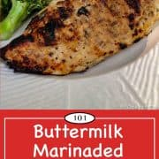 Graphic for Pinterest of buttermilk marinaded chicken