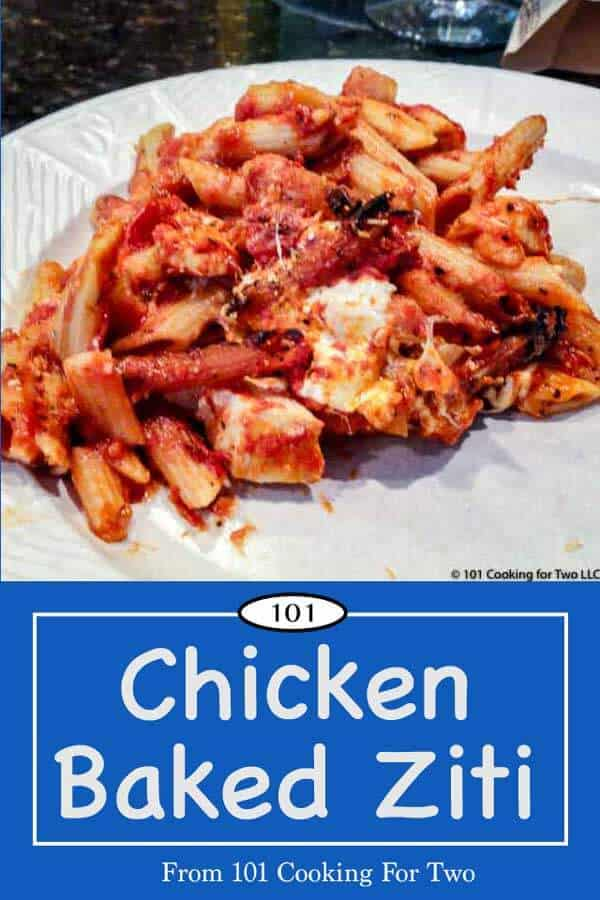 A wonderful dish for company or the family, this chicken baked ziti is easy with these step by step photo instructions. #BakedZiti #ChickenPasta #ItalianChicken