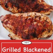 graphic for Pinterest of Grilled Blackened Chicken Breasts