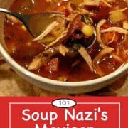 Graphic for Pinterest for Soup Nazi Mexican Chicken Chili