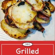 Image for Pinteret for Grilled Potato Slices