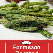 graphic for pinterest of parmesan roasted green beans