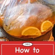 Graphic for Pinterest of how to brine a turkey.