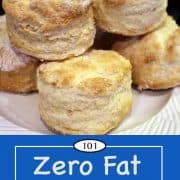 image for Pinterest of Zero Fat Biscuits