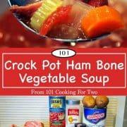 image for Pinterest of ham bone vegetable soup