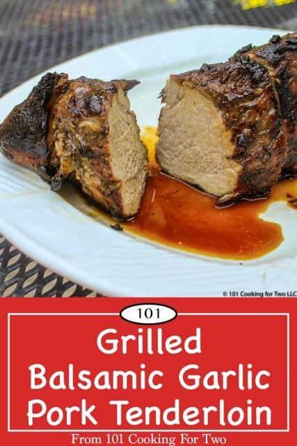 Grilled Balsamic Garlic Pork Tenderloin for pinterest