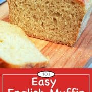 graphic for Pinterest of English muffin bread