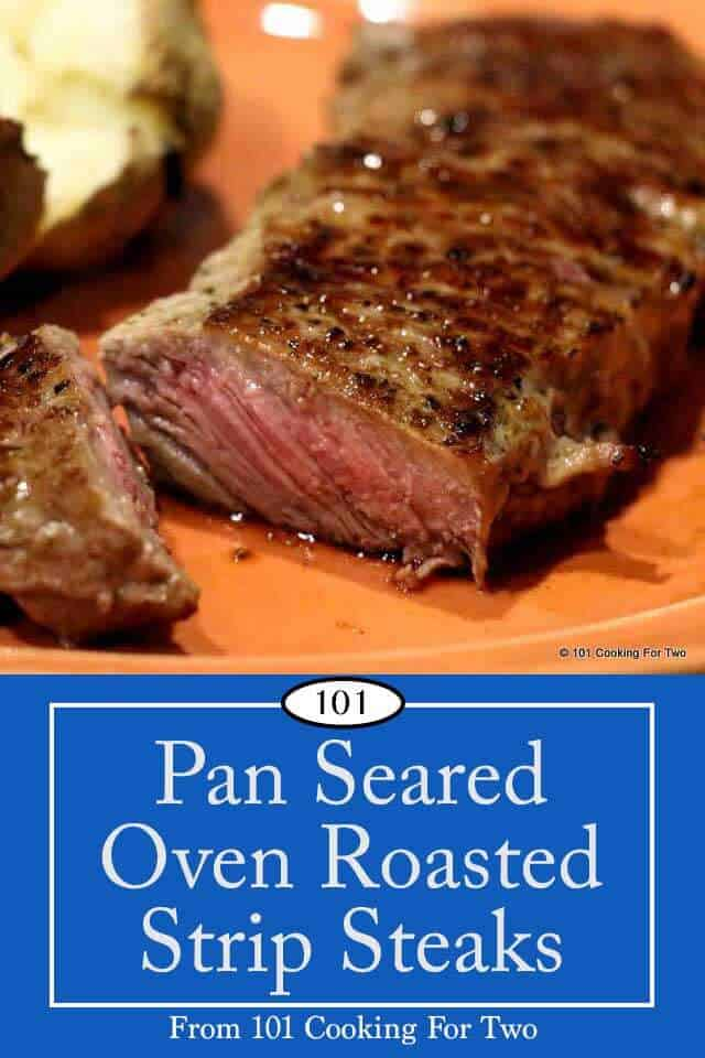 Pan Seared Oven Roasted Strip Steak 101 Cooking For Two