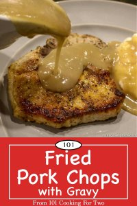 Fried Pork Chops with Gravy long pin