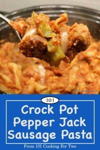 Image for Pinterest of Pepper Jack Italian Sausage Pasta