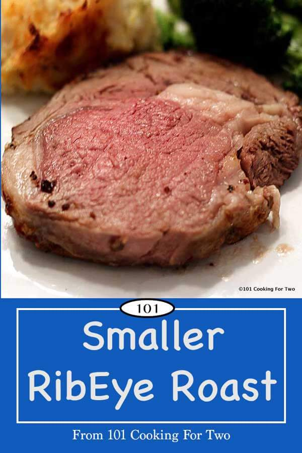 Easy step by step instructions for a wonderful small ribeye roast. Cut down for the smaller household. This roast will not leave you eating leftovers all week.
