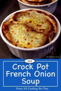 Crock Pot French Onion Soup from 101 Cooking For Two