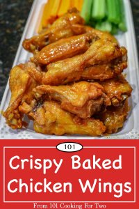 Image for Pinterest of Crispy Baked Chicken Wings from 101 Cooking for Two