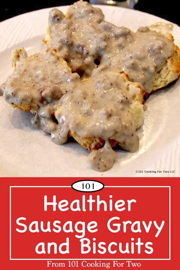 Low-fat sausage gravy and biscuits. Yep, the classic breakfast comfort food can become a regular without by-pass surgery. One biscuit (two halves) plus sausage gravy goes from 540 calories with 34 grams of fat to 226 with 3 grams of fat. #LowFatBiscuitsAndSausageGravy #HealthierSausageGravyAndBiscuits
