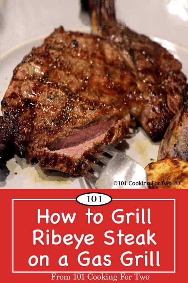 Learn How to Grill a Ribeye Steak on a Gas Grill with these easy to follow step by step photo instructions for delicious results. #RibeyeSteak #GrilledRibeye #GrillSteak