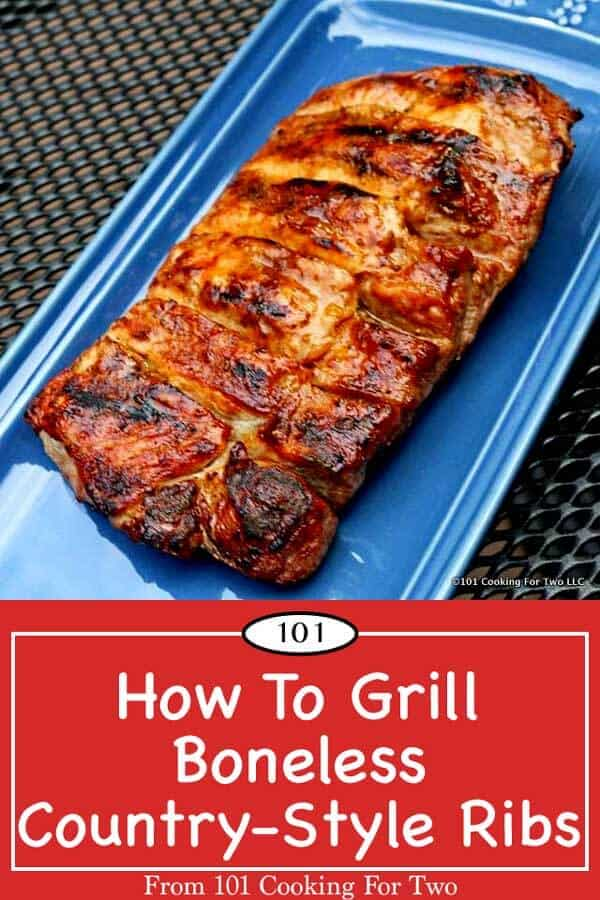 Learn how to grill boneless country style pork ribs with these easy to follow step by step photo instruction. Great taste with minimal work. #GrilledBonelessPorkRibs #CountryStylePorkRibs #GrilledRibs
