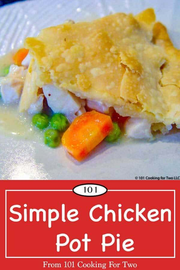 A simple chicken pot pie that is mostly from scratch but