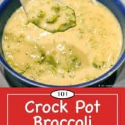 graphic for Pinterest of Broccoli Cheese Soup.