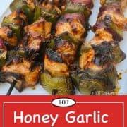 Graphic for Pinterest of honey garilic chicken kabobs