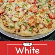 Graphic for Pinterest of White Pizza