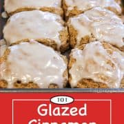 Graphic for Pinterest of glazed cinnamon biscuits