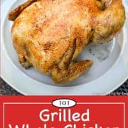 Graphic for Pinterest of Grilled Whole Chicken