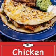 Graphic for Pinterest for chicken quesadillas