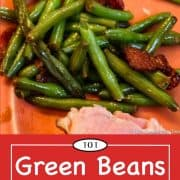 graphic for Pinterest of green beans wiht bacon