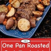 Graphic for Pinterest of Pork Tenderloin with Potatoes and Carrots